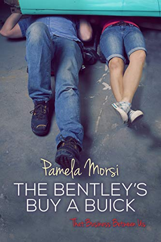Bentleys Buy a Buick (That Business Between Us Book 5)