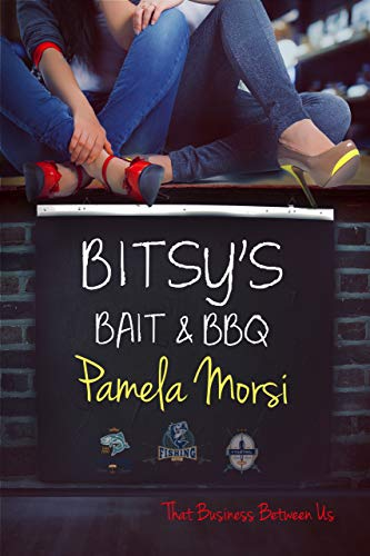 Bitsy's Bait & BBQ (That Business Between Us Book 2)