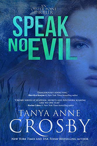 Speak No Evil (An Oyster Point Thriller Book 2)