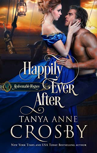 Happily Ever After (Redeemable Rogues Book 3)