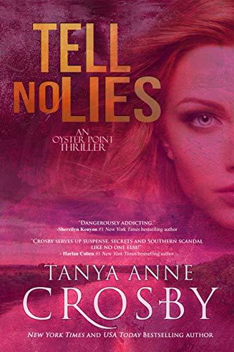 Tell No Lies (An Oyster Point Thriller Book 3)