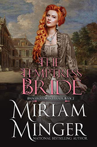 The Temptress Bride (Dangerous Masquerade Book 2)