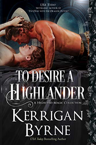 To Desire a Highlander: The MacKay Banshees (A Highland Magic Collection Book 2)
