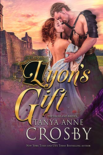 Lyon's Gift (The Highland Brides Book 2)