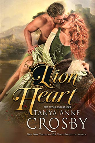 Lion Heart (The Highland Brides Book 4)