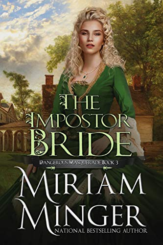 The Impostor Bride (Dangerous Masquerade Book 3)