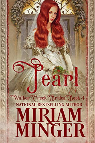 Pearl: A Sweet Western Historical Romance (Walker Creek Brides Book 4)