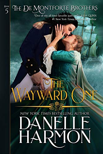 The Wayward One (The De Montforte Brothers Book 5)