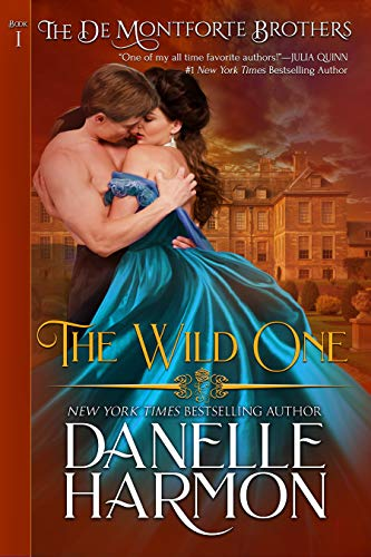 The Wild One (The De Montforte Brothers Book 1)