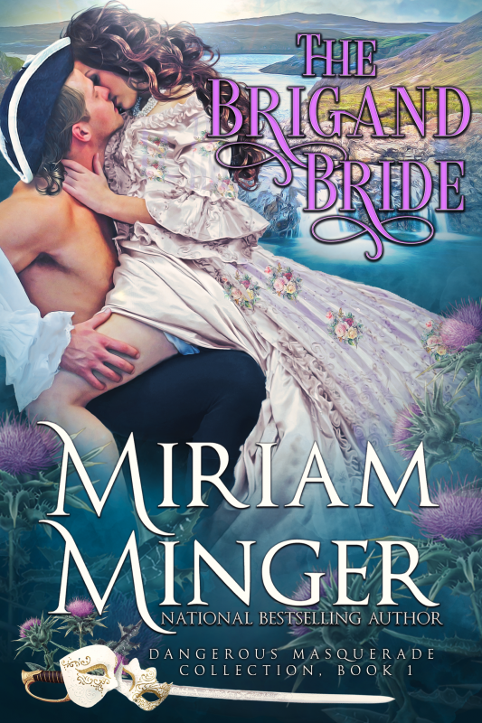 The Brigand Bride (Dangerous Masquerade Book 1)