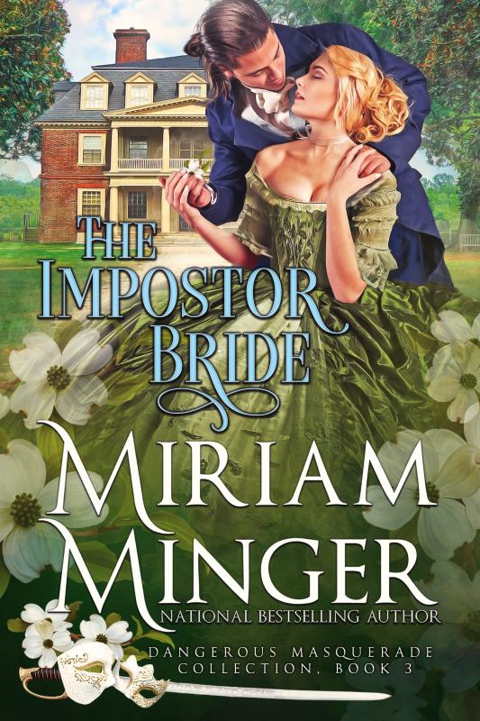 The Impostor Bride (Dangerous Masquerade Book 3)