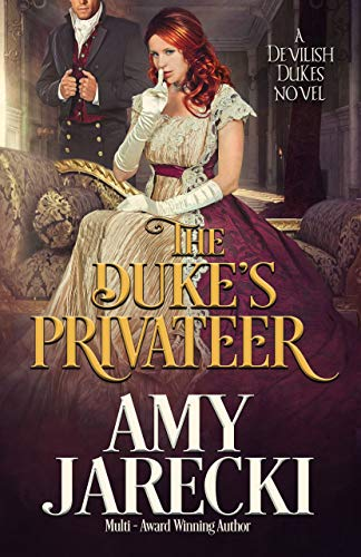 The Duke's Privateer (Devilish Dukes Book 3)