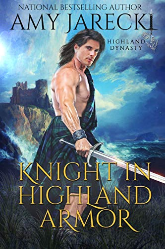 Knight in Highland Armor (Highland Dynasty Book 1)