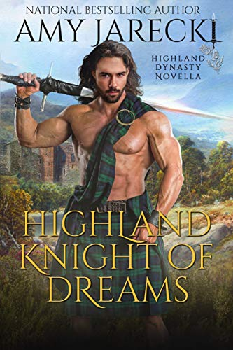 Highland Knight of Dreams (Highland Dynasty Book 5)