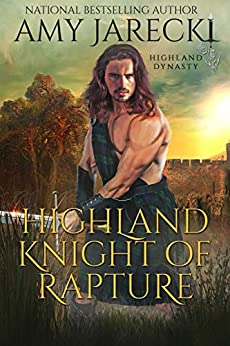 Highland Knight of Rapture (Highland Dynasty Book 4)