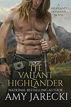 The Valiant Highlander (Highland Defender Book 2)