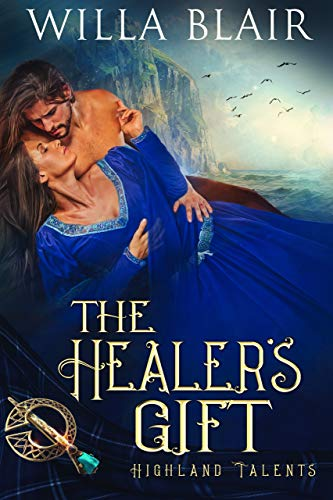 The Healer's Gift (Highland Talents Book 3)