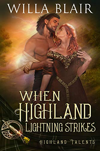 When Highland Lightning Strikes (Highland Talents Book 4)