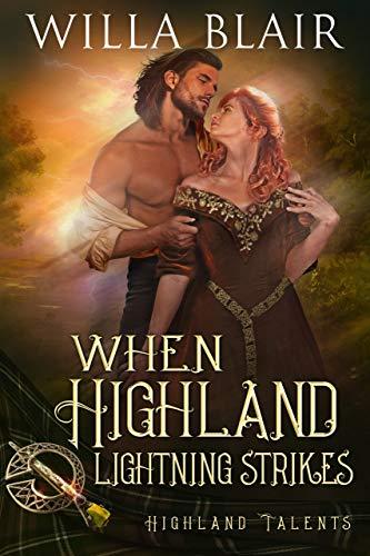 When Highland Lightning Strikes (Highland Talents Book 4)
