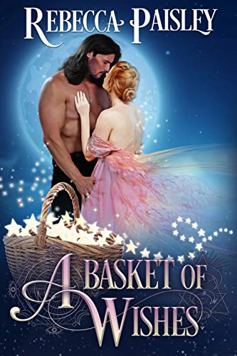 A Basket of Wishes (Moonlight and Magic)