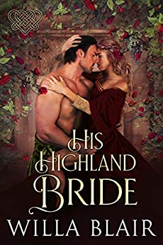 His Highland Bride (His Highland Heart Book 4)