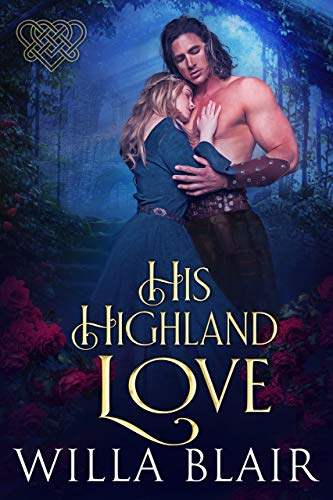 His Highland Love (His Highland Heart Book 3)