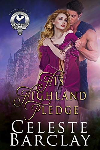 His Highland Pledge (The Clan Sinclair Book 4)