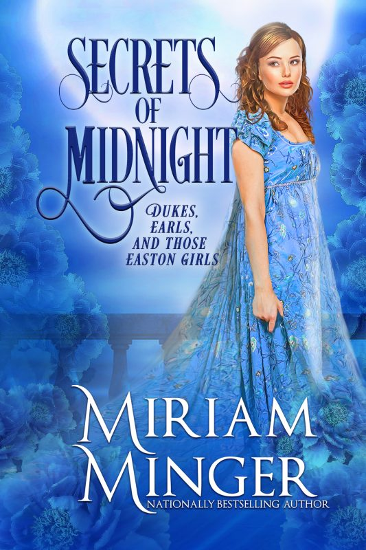 Secrets of Midnight (Dukes, Earls & Those Easton Girls Book 1)