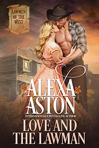 Love and the Lawman (Lawmen of the West Book 3)