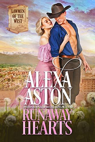 Runaway Hearts (Lawmen of the West Book 1)