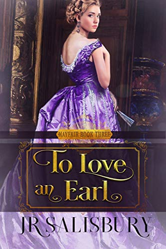 To Love An Earl (Mayfair Brides Book 3)