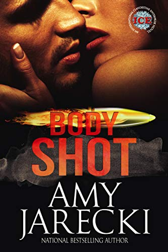 Body Shot (ICE Book 2)