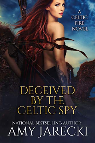 Deceived by the Celtic Spy (Celtic Fire Book 2)
