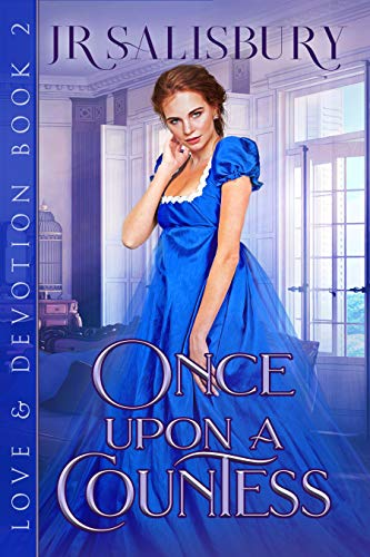 Once Upon a Countess (Love And Devotion Book 2)