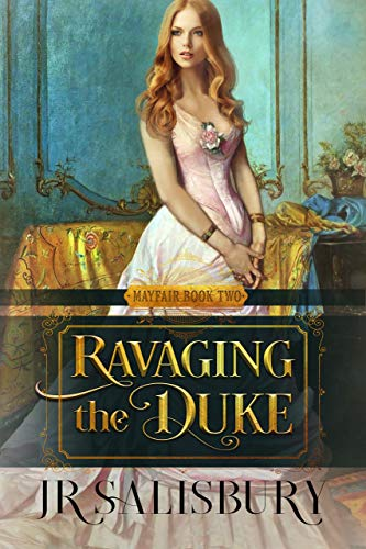 Ravaging the Duke (Mayfair Brides Book 2)