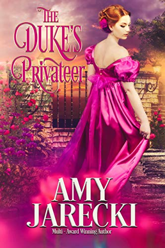 The Duke's Privateer (Devilish Dukes Book 3)