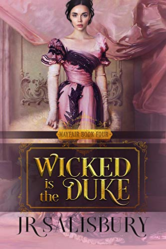 Wicked is the Duke (Mayfair Brides Book 4)