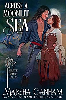 Across a Moonlit Sea (The Pirate Wolves Series Book 1)