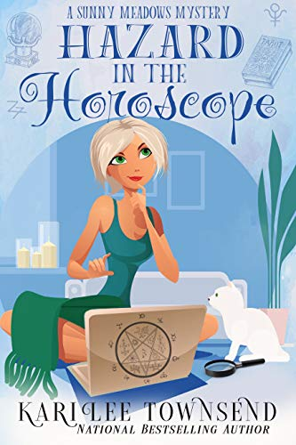 Hazard in the Horoscope (A Sunny Meadows Mystery Book 6)