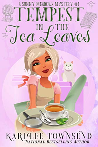 Tempest in the Tea Leaves (A Sunny Meadows Mystery Book 1)