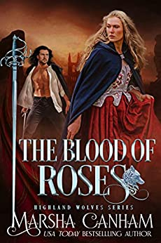 The Blood of Roses (Highland Wolves Series Book 2)