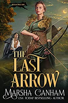 The Last Arrow (The Black Wolf Series Book 3)