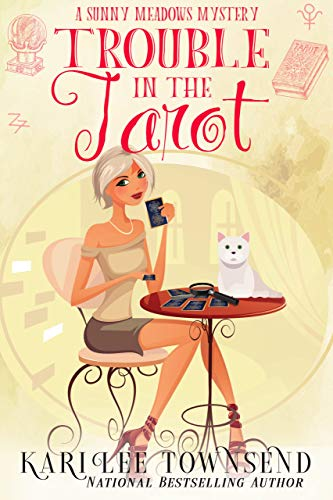 Trouble in the Tarot (A Sunny Meadows Mystery Book 3)