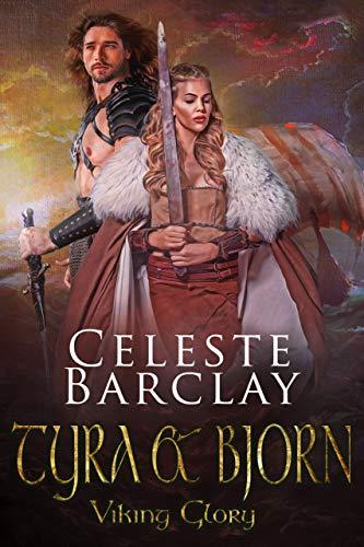 Tyra & Bjorn (Viking Glory Book 3)
