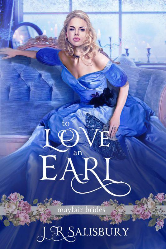 To Love An Earl (Mayfair Brides Book 3)