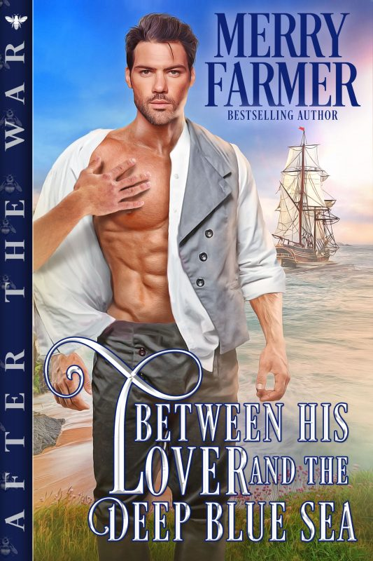 Between His Lover and the Deep Blue Sea (After the War Book 1)