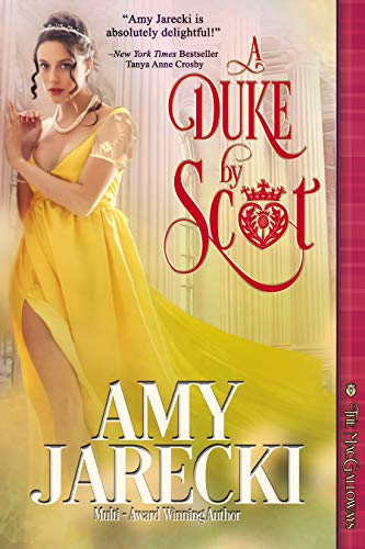 A Duke by Scot (The MacGalloways Book 1)