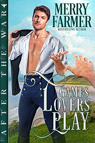 Games Lovers Play (After the War Book 3)