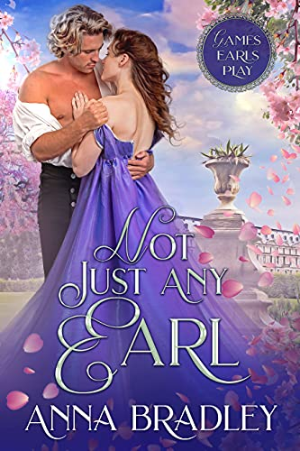 Not Just Any Earl (Games Earls Play Book 1)