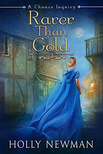 Rarer Than Gold (A Chance Inquiry Book 2)